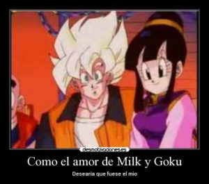imágenes de goku y milk con frases