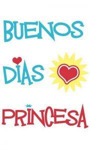 Imágenes de buenos Días Princesa