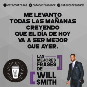 will smith frases positiva