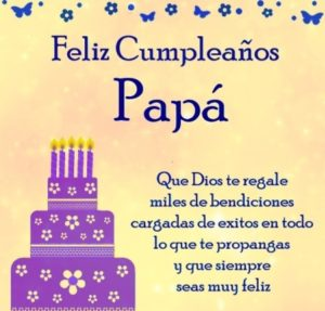imágenes con mensajes de cumpleaños para papá