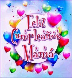 imágenes de cumpleaños para mamá para whatsapp