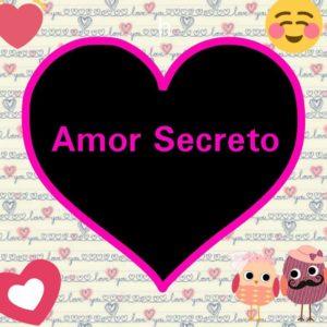 amor secreto te amo