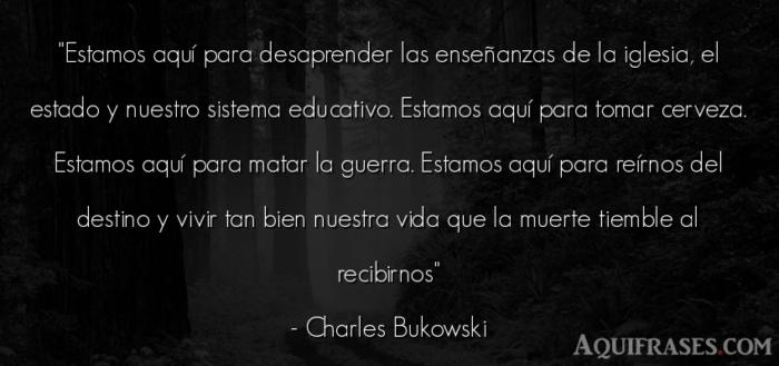 frases chidas de charles bukowski